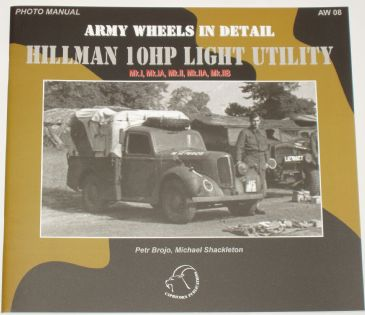 Army Wheels in Detail - Hillman 10HP Light Utility, by Petr Brojo and Michael Shackleton